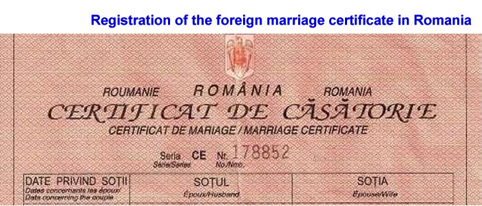 Registration of the foreign marriage certificate in Romania